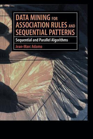 Data Mining for Association Rules and Sequential Patterns, Jean-Marc Bustamante