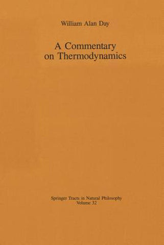 A Commentary on Thermodynamics, William A. Day
