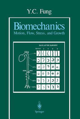 Biomechanics, Y.C. Fung