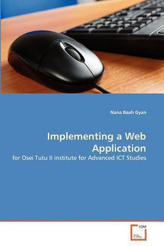 Implementing a Web Application, Nana Baah Gyan