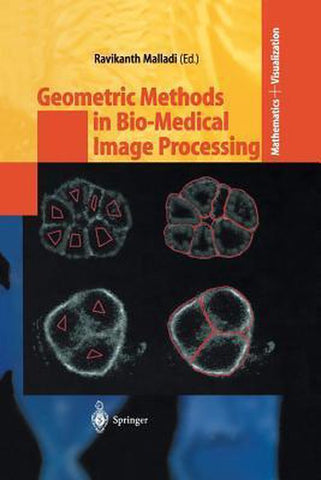 Geometric Methods in Bio-Medical Image Processing, Springer