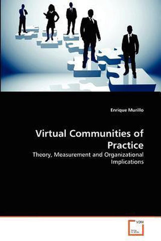 Virtual Communities of Practice, Enrique Murillo