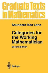 Categories for the Working Mathematician, Saunders Mac Lane