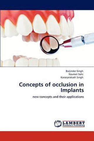 Concepts of Occlusion in Implants, Barjinder Singh