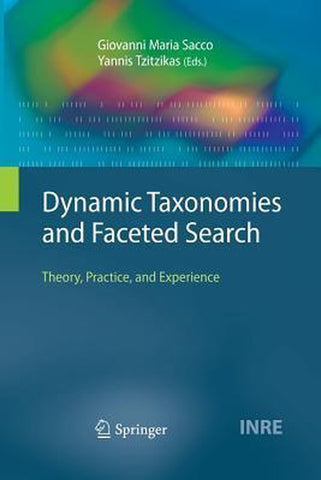 Dynamic Taxonomies and Faceted Search, Springer