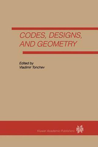Codes, Designs and Geometry, Vladimir Tonchev