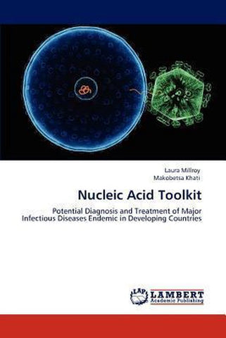Nucleic Acid Toolkit, Laura Millroy