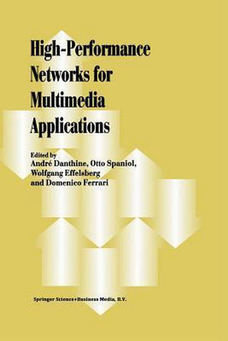 High-Performance Networks for Multimedia Applications, Springer-Verlag New York Inc.