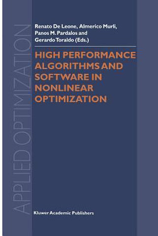 High Performance Algorithms and Software in Nonlinear Optimization, Springer-Verlag New York Inc.