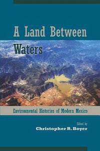 A Land Between Waters, Christopher R Boyer