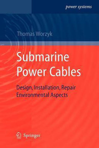 Submarine Power Cables, Thomas Worzyk