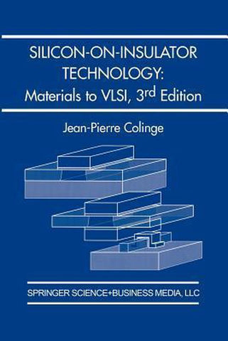 Silicon-on-Insulator Technology, J.-P. Colinge