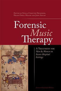 Forensic Music Therapy, Edited Hele
