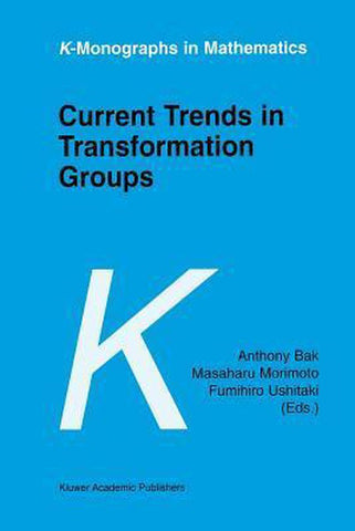 Current Trends in Transformation Groups, Springer