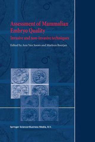 Assessment of Mammalian Embryo Quality, Springer