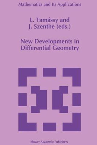 New Developments in Differential Geometry, Springer