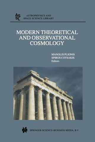 Modern Theoretical and Observational Cosmology, Springer
