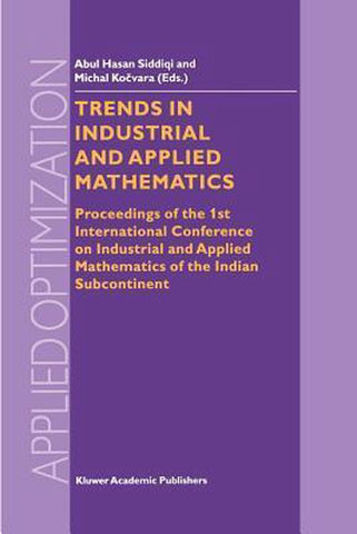 Trends in Industrial and Applied Mathematics, Springer-Verlag New York Inc.