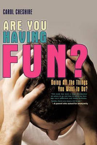 Are You Having Fun?, Carol Cheshire