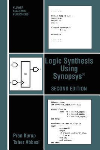 Logic Synthesis Using Synopsys (R), Pran Kurup