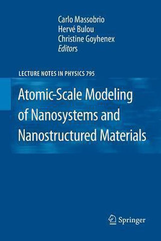 Atomic-Scale Modeling of Nanosystems and Nanostructured Materials, Springer