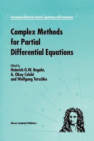 Complex Methods for Partial Differential Equations, Springer-Verlag New York Inc.
