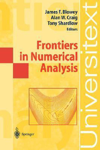 Frontiers in Numerical Analysis, James F. Blowey