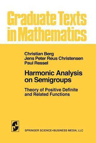 Harmonic Analysis on Semigroups, G. van den Berghe