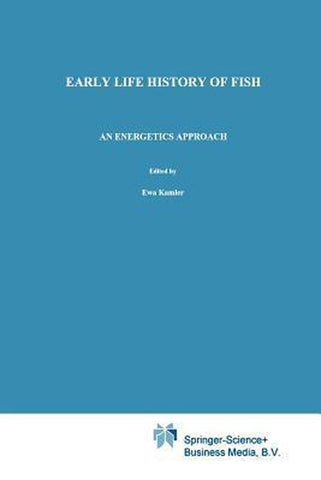 Early Life History of Fish, Kamler, E.