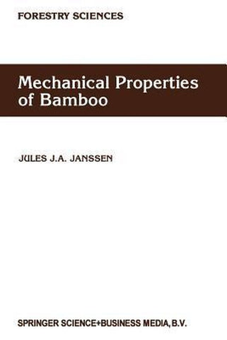 Mechanical Properties of Bamboo, Jules J.A. Janssen