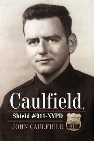 Caulfield, Shield #911-NYPD, John Caulfield