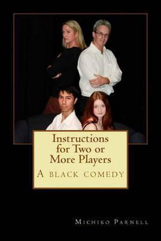 Instructions for Two or More Players, Michiko Parnell