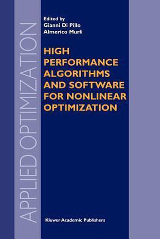 High Performance Algorithms and Software for Nonlinear Optimization, Springer-Verlag New York Inc.