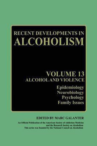 Recent Developments in Alcoholism, Marc Galanter