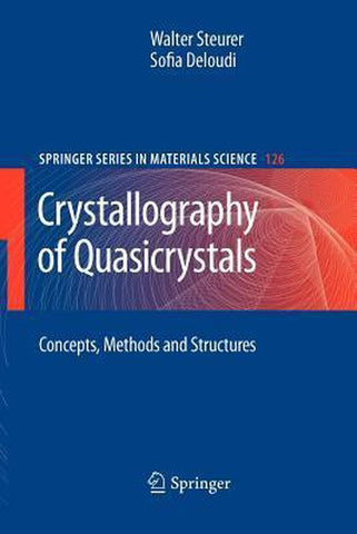 Crystallography of Quasicrystals, Steurer Walter