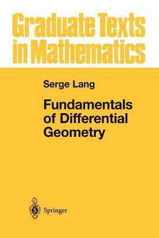 Fundamentals of Differential Geometry, Serge Lang