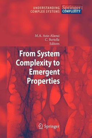 From System Complexity to Emergent Properties, Springer
