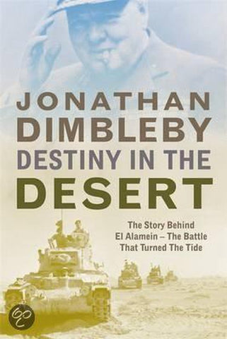 Destiny in the Desert, Jonathan Dimbleby