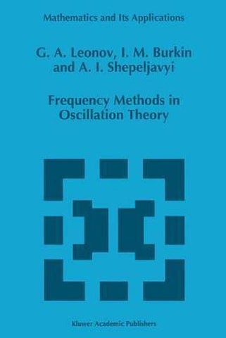 Frequency Methods in Oscillation Theory, G.A. Leonov