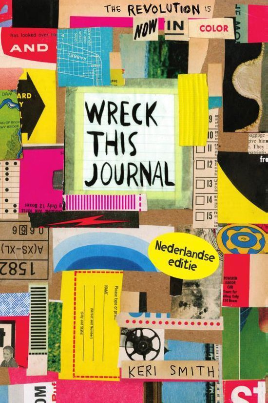 Wreck this journal, nu in kleur!, Keri Smith