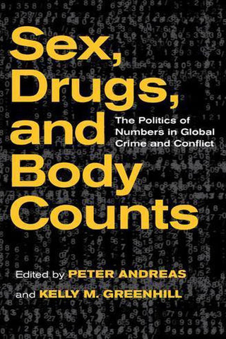 Sex, Drugs, and Body Counts, Peter Andreas