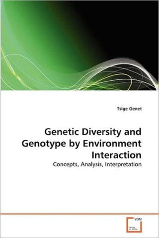 Genetic Diversity and Genotype by Environment Interaction, Tsige Genet