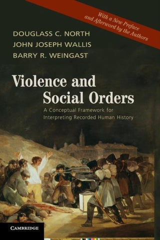 Violence and Social Orders, Douglass C. North