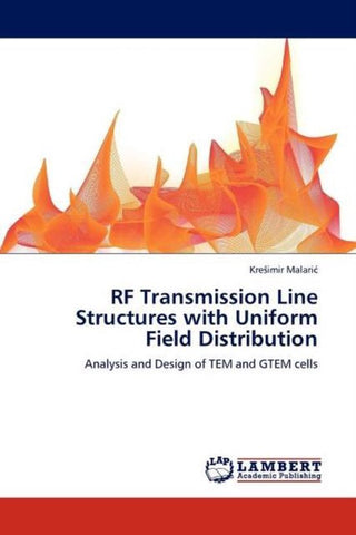 RF Transmission Line Structures with Uniform Field Distribution, Kre Imir Malari