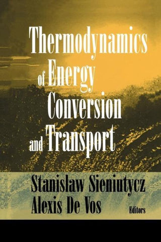 Thermodynamics of Energy Conversion and Transport, Alexis De Vos