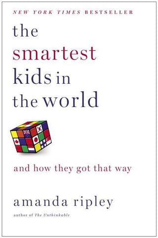 The Smartest Kids in the World, Amanda Ripley