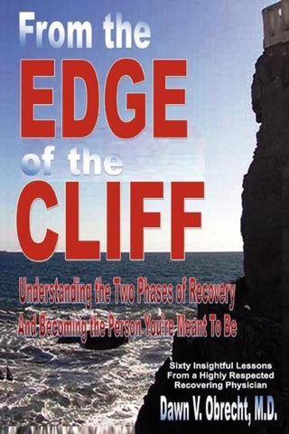 From the Edge of the Cliff, M.D Dawn V. Obrecht