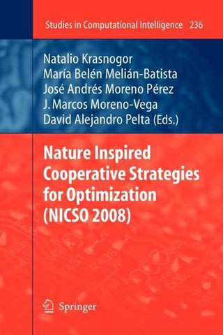 Nature Inspired Cooperative Strategies for Optimization (NICSO 2008), Springer
