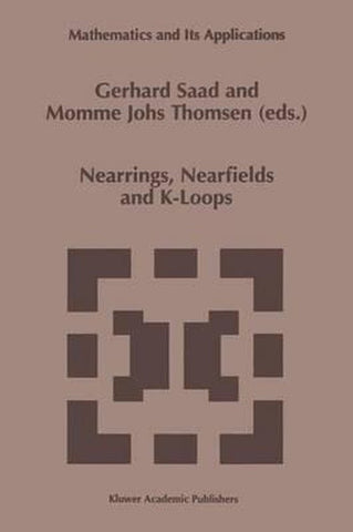 Nearrings, Nearfields and K-Loops, Springer