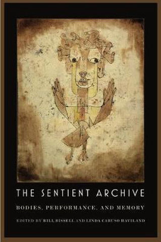 The Sentient Archive, University Press Of New England